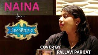 Naina - Khoobsurat (Cover by Pallavi Parijat, feat. Bodhi)