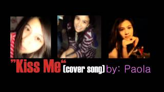 Paola - Kiss Me (cover song) 2012