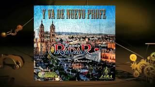 Los Viejitos- Banda Radar De Durango 2017