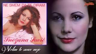 Snezana Savic - Volim te, sunce moje - (Audio 1984)