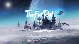 Fly Away - TheFatRat ft Anjulie [Kara + Vietsub]