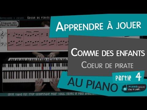 Comment jouer Comme des enfants de Coeur de Pirate au piano partie 4