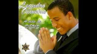 A Oração de Daniel - LEANDRO OLIVEIRA