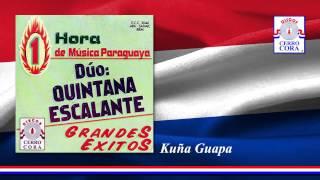 Dúo: Quintana - Escalante - Kuña Guapa
