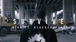NINO - SURVIVE ft.  BlacksheepRR