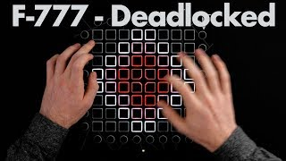 F-777 - Deadlocked // Launchpad Cover (Ableton Lite Friendly)