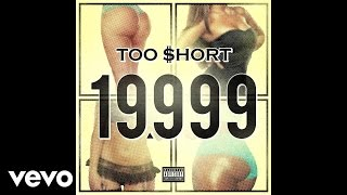 Too $hort - 19,999 (Audio)