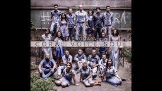 CORAL VOICE SOUL - Vencedor (Áudio Oficial)