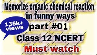 Memorize Organic Chemical Reaction In Funny Ways | Part 01 | By Dreams Unlimited width=