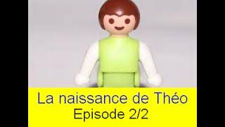 La naissance de Théo - Épisode 2/2 - Film Playmobil