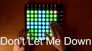 The Chainsmokers - Don't Let Me Down [Launchpad Cover + Project File]
