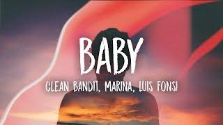 Clean Bandit - Baby (ft. Marina, Luis Fonsi)