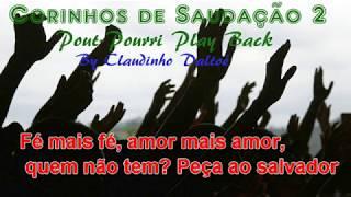 🔴  🔴 Pout-Pourri de Corinhos Evangélico saudação 02 Play Back