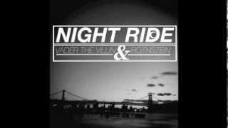 Vader The Villin X Rothstein - Night Ride