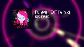 [Chill DnB] R3ctifier - Forever(DJT Remix)