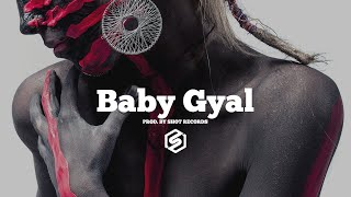 """Baby Gyal"" - Dancehall Beat x Afrobeat 