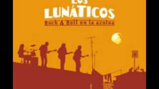 Los Lunáticos - Sigue saliendo el Sol.avi