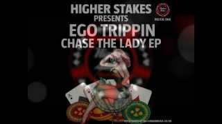 Ego Trippin - Pull The Trigger - Chase The Lady ep