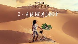 Soprano - A la vie à l'amour (vidéo explication titre )