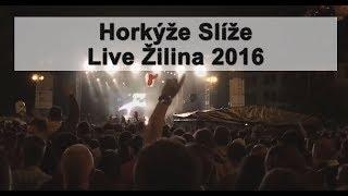 Horkýže Slíže | Žilina | 2016