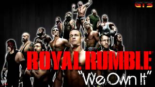 "2014: WWE Royal Rumble - Theme Song - ""We Own It"" [Download] [HD]"