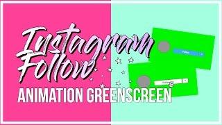 Instagram Follow Animation Greenscreen ~ Into Editing