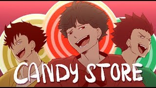 [Animatic] Candy Store|| Haikyuu Vershion