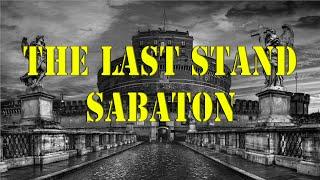 Sabaton - The Last Stand with lyrics