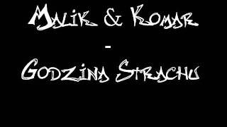 Malik & Komar - Godzina Strachu