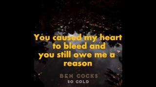 Ben Cocks - So Cold - Lyrics