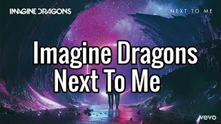 Imagine Dragons - Next to me TEKST PL