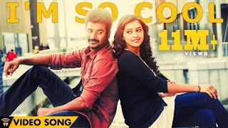 I'm So Cool - Kaaki Sattai | Official Video Song | Sivakarthikeyan | Anirudh width=