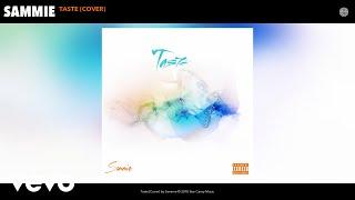 Sammie - Taste (Audio)