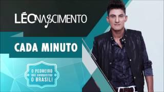 Léo Nascimento - Cada Minuto (Áudio oficial)