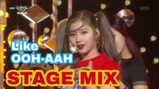 TWICE (트와이스) Like OOH-AHH【STAGE MIX】