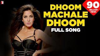 Dhoom Machale Dhoom - Full Song   DHOOM:3   Katrina Kaif