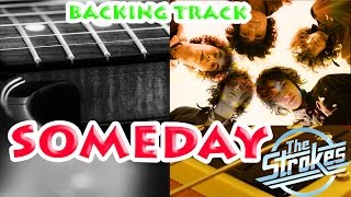 Someday - The Strokes BACKINGTRACK