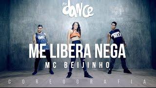 Me Libera Nega - MC Beijinho - Coreografia Oficial |  FitDance TV