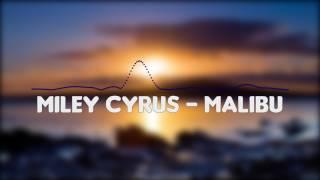 Miley Cyrus - Malibu  (Bass Boosted)