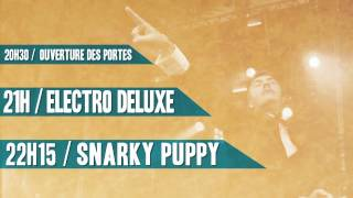 Electro Deluxe meets Snarky Puppy - Live in Paris