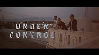 Calvin Harris & Alesso - Under Control (Ft. Hurts) [Subtitulado + Lyrics][HD]