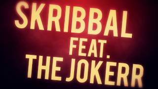 Skribbal - Whole New Level ft. The Jokerr (Lyric Video)