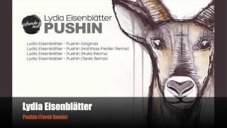 Lydia Eisenblätter - Pushin (Tørek Remix)