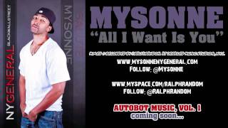 Mysonne - All I Want Is You - Freestyle - New Hip Hop Song - Rap Video