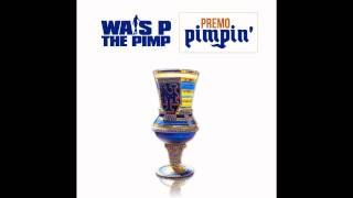 Wais P - When the Cops Come (Snitch Bitch) (Prod. by DJ Premier)