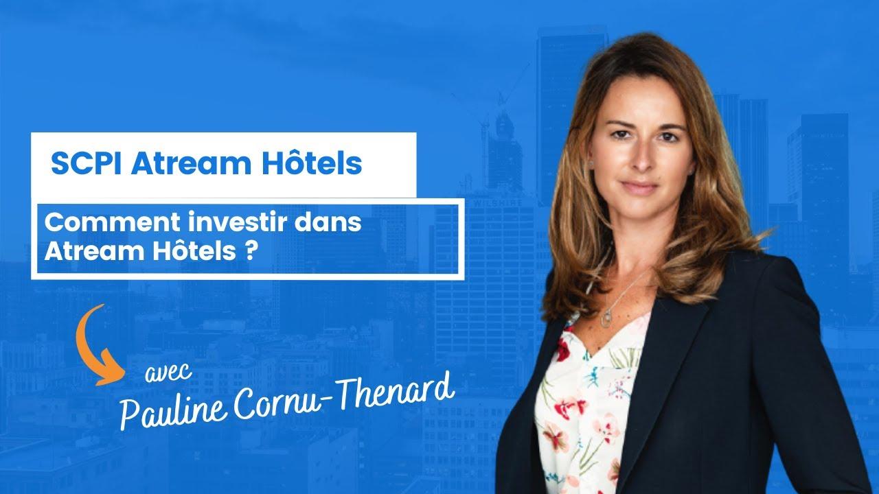 Comment investir dans Atream Hôtels ?