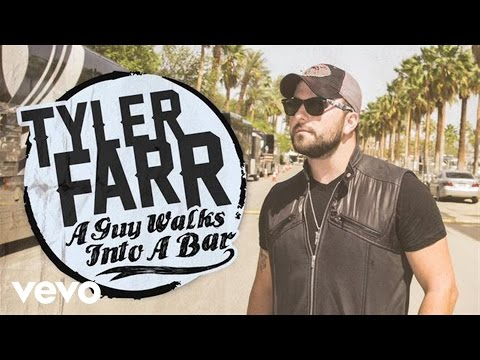 tyler-farr-a-guy-walks-into-a-bar-audio-tylerfarrvevo