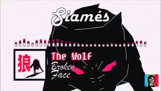 "SIAMÉS- ""The Wolf"""