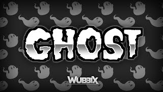 Wubbix - Ghost
