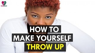 How to Make Yourself Throw Up - Health Sutra